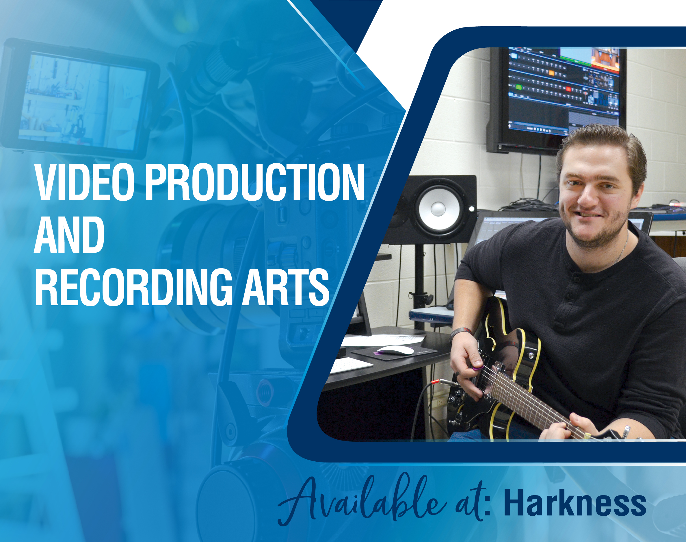 Video Production and Recording Arts